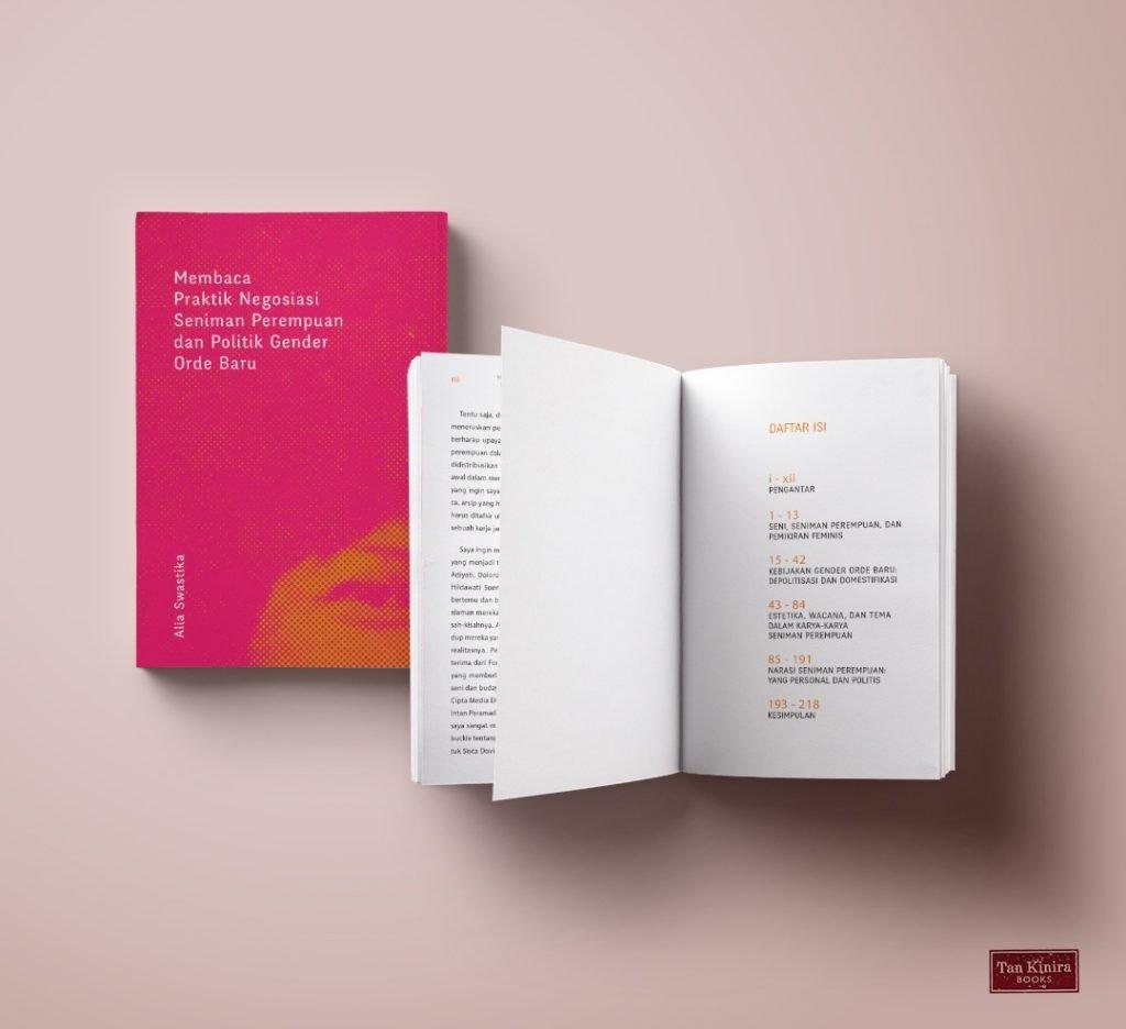 """""""Membaca Praktik Negosiasi Seniman Perempuan dan Politik Gender Orde Baru"""", published by Tan Kinira books and Ark books, research Funded by Cipta Media Ekspresi grant of Ford Foundation Indonesia"""