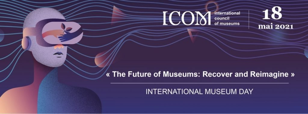 ICOM International Museum Day